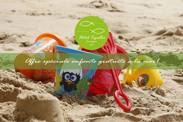 Offre spéciale enfants gratuits à la mer!